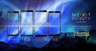 Cloudfone's Next Infinity Series Plus, Quattro and Pro Available Very Soon