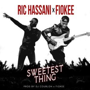 MUSIC LYRICS: Ric Hassani x Fiokee – Sweetest Thing