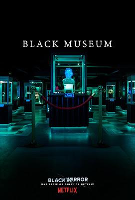 Los Lunes Seriéfilos - Black Mirror - Black Museum