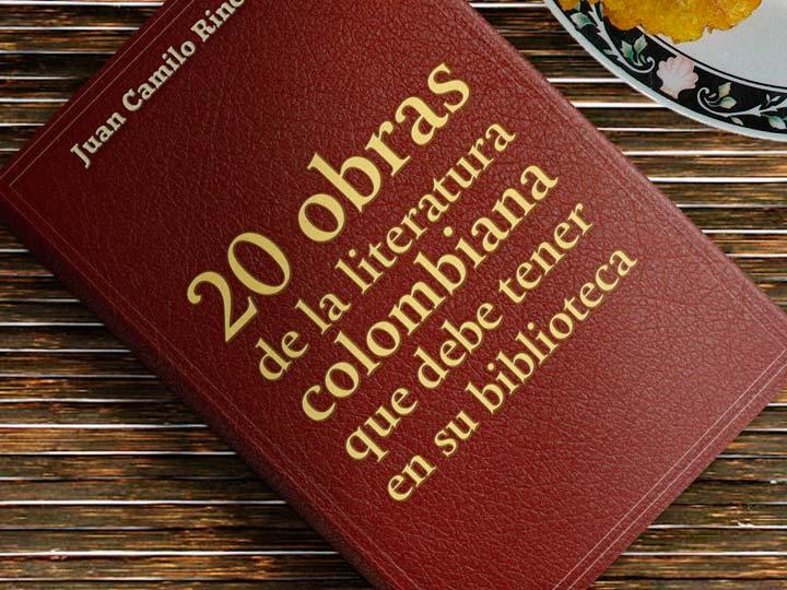 20 obras de la literatura colombiana que debe tener en su biblioteca