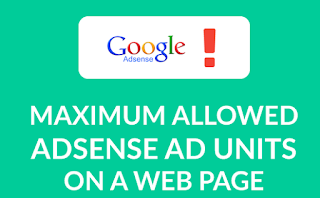 Maximum Number of Google Adsense Ads Allowed Per Page