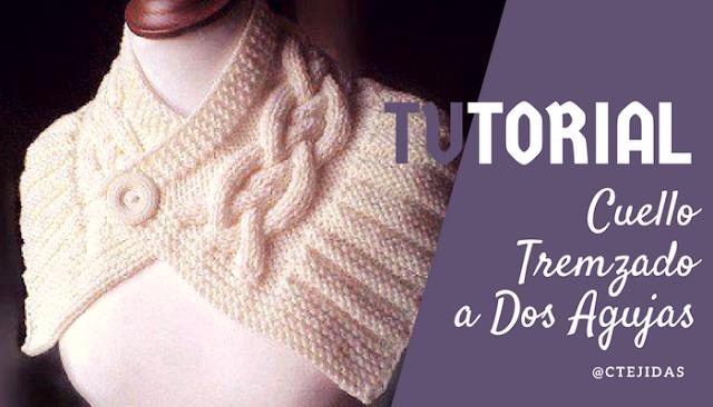 Cómo tejer un Cuello o Mini Chal trenzado a Dos Agujas