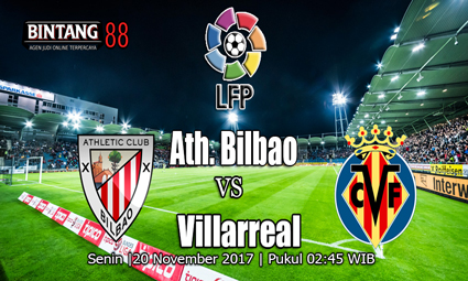 PREDIKSI SKOR Ath. Bilbao vs Villarreal Tanggal 20 November 2017