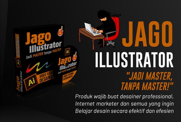 Jago Illustrator; Tutorial Desain  Grafis Adobe Illustrator