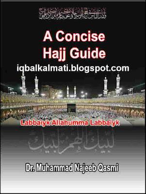 A Concise Hajj Guide by Dr. Muhammad Najeeb Qasmi