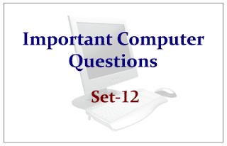 Important Computer Questions Set-12