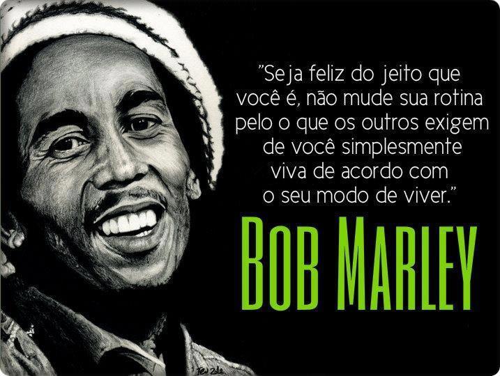 Fraces De Bob Marley: Frases Inteligentes: Frase De Bob Marley Sobre A Felicidade