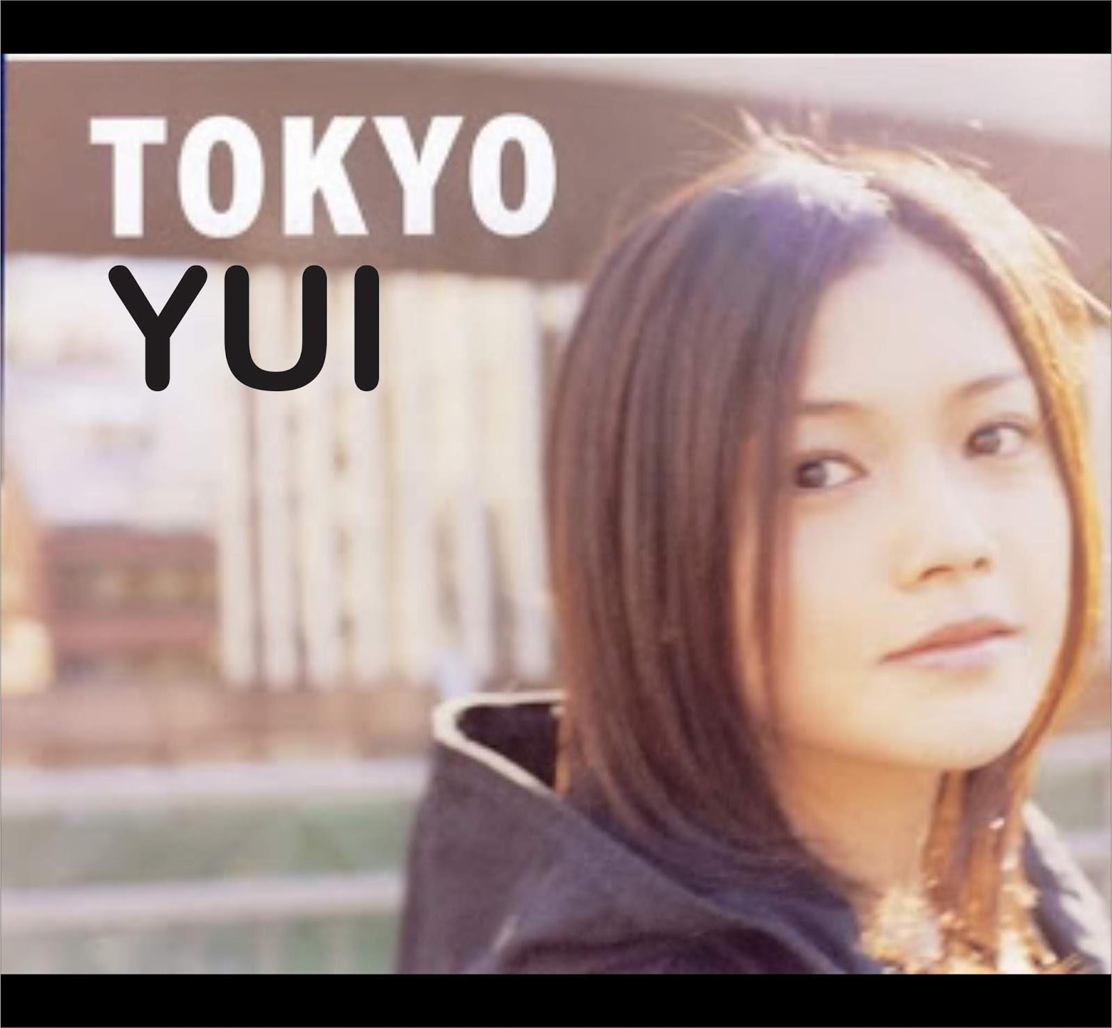 Download lagu Yui - Tokyo