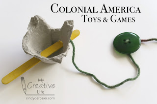Cindy Derosier My Creative Life Colonial Toys And Games