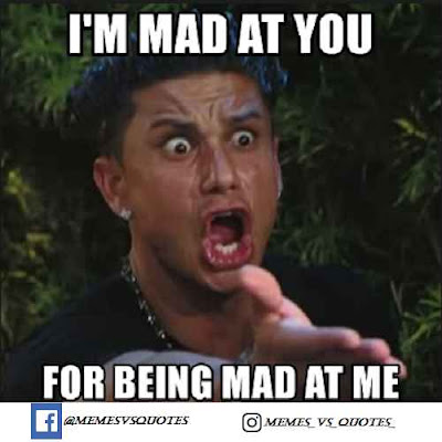 I'm mad at you