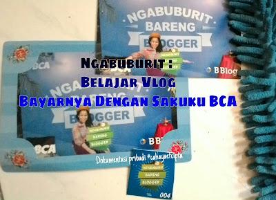 Ngabuburit blogger BCA