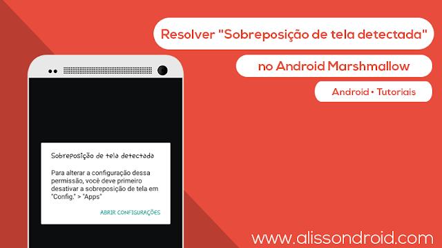como_resolver_sobreposicao_de_tela_no_android_tutorial_android_alissondroid.png