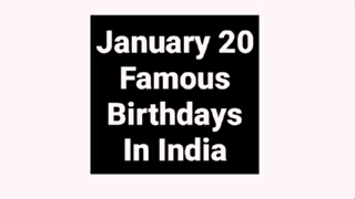 January 20 famous birthdays in India Indian celebrity stars