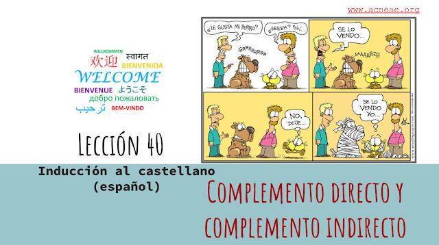 40 CLASE COMPLETA EN ESPAÑOL: SPANISH