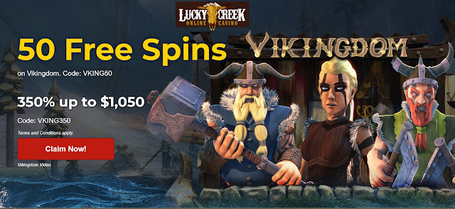 Lucky Creek casino Vikingdom bonus: 50 free spins and 350% match bonus