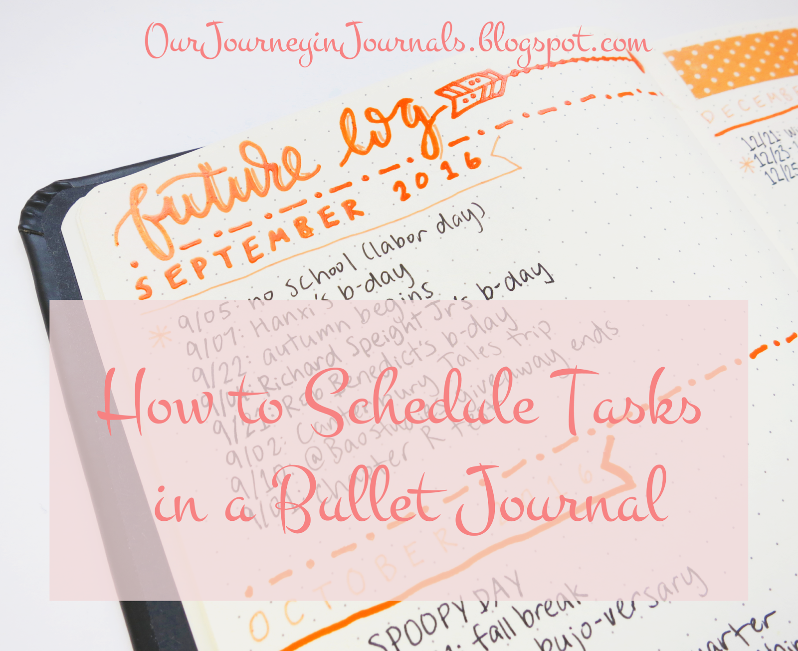 our journey in journals how to schedule tasks in a bullet journal