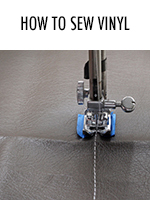 Vinyl & plastic can be a tricky material to work with - here's a tip on how to sew it successfully