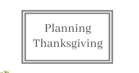 Planning Thanksgiving and a Birthday