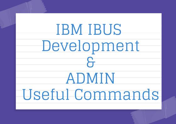 IBM Integration Bus Admin and Development Useful Commands