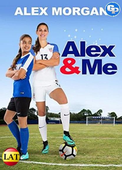 Alex y Yo (2018) LATINO