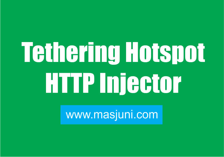 tethering http injector