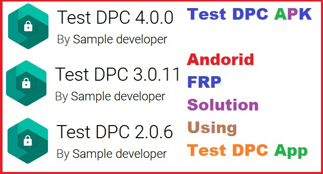 Android Factory Reset Protection (FRP) Solution With Test