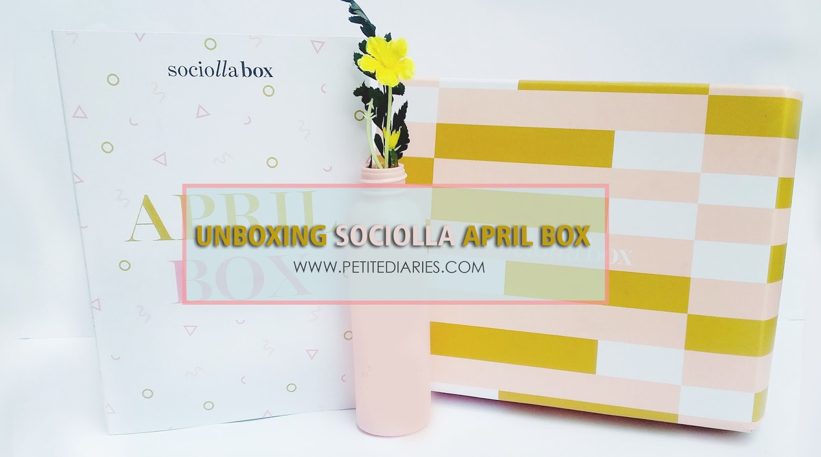 sociolla unboxing april beauty box blogger indonesia