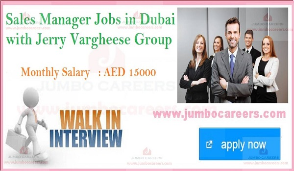 Jerry Varghese Careers, Walk In Interview Dubai April,