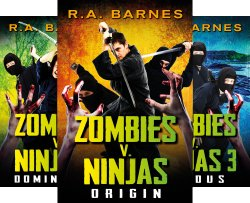 Zombies v. Ninjas series by R.A. Barnes