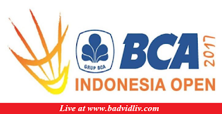 BCA Indonesia Open 2017 live streaming and videos