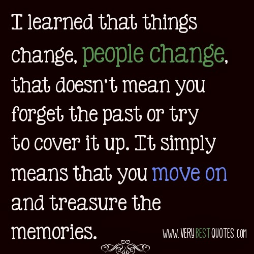 Forgive Forget Move On Quotes: LIFE SUPPLEMENT: The Art Of Moving On : The First Step