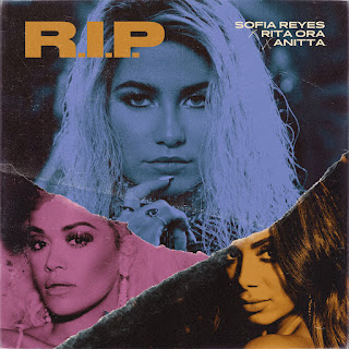 MP3 download Sofía Reyes - R.I.P. (feat. Rita Ora & Anitta) - Single iTunes plus aac m4a mp3