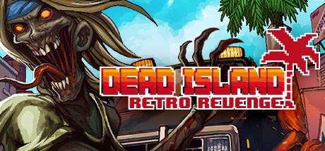 descargar coleccion Dead Island Retro Revenge para pc en 1 link gratis en español sin torrent