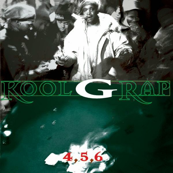 Kool G Rap - 4,5,6 Cover