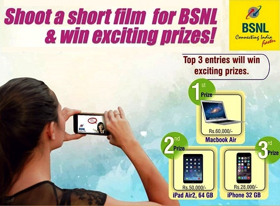 BSNL Social Media Contest #BSNLOntheGO for Customers: Shoot a short movie capturing the positive moments of BSNL to win Mac Book Air, iPad Air2 & iPhone