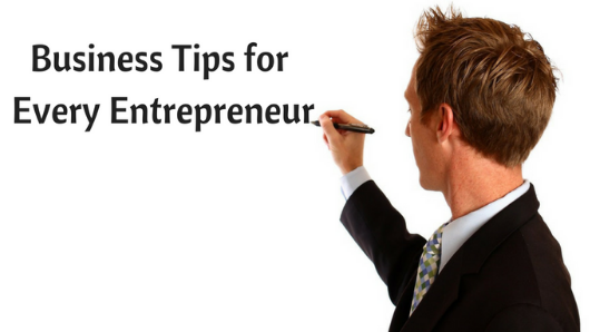 Business Tips 2018 Every Entrepreneur Needs To Know