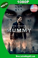 La Momia (2017) Subtitulado HD WEB-DL 1080P - 2017