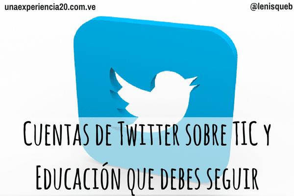 cuentas-twitter-tic-educacion