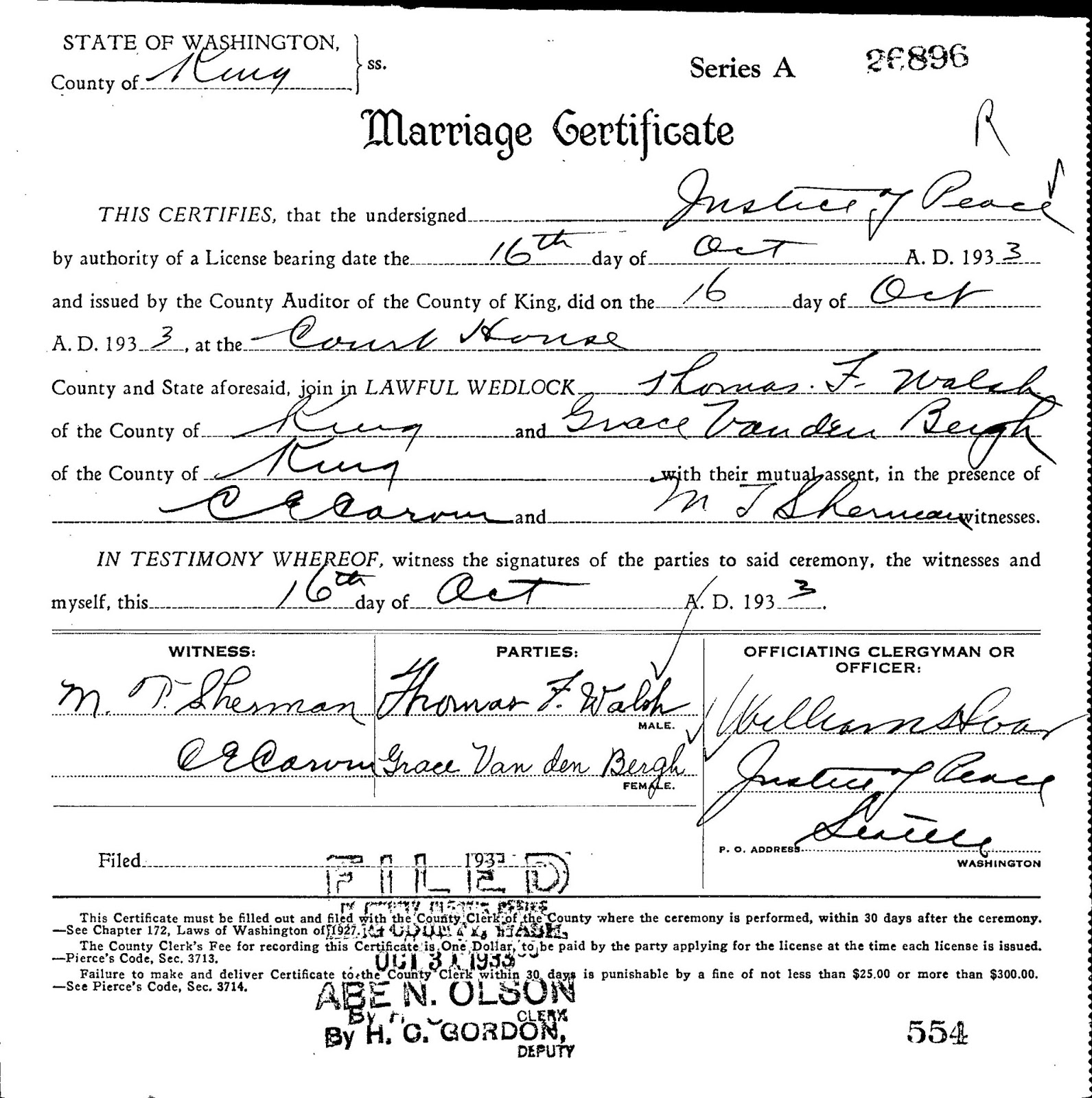 "Washington State Archives, ""Marriage Records,"" database, Washington State Archives - Digital Archives (http://www.digitalarchives.wa.gov/ : accessed 3 Feb 2015), entry for Thomas F Walsh and Grace Van den Bergh, married 16 Oct 1933."