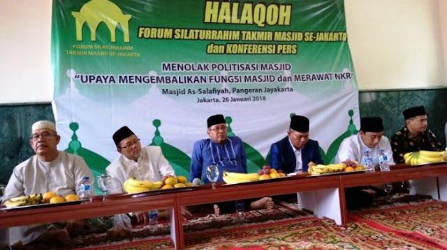 Forum Takmir Masjid Jakarta Tolak Politisasi Masjid Dengan Ujaran Kebencian dan Caci Maki