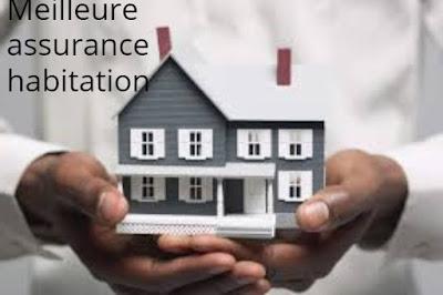 Meilleure assurance habitation France