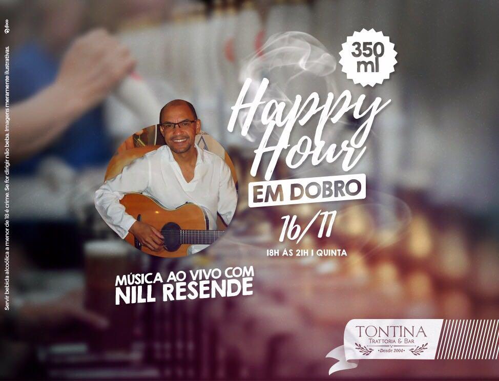 Tontina Trattoria & Bar: Happy Hour em dobro e show com Nill Resende