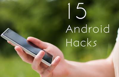 15 Android Tricks You do Not Know you can do
