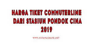 Harga Tiket Commuterline Dari Stasiun Pondok Cina Terbaru 2019