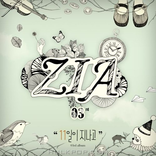 ZIA – After 11 Days