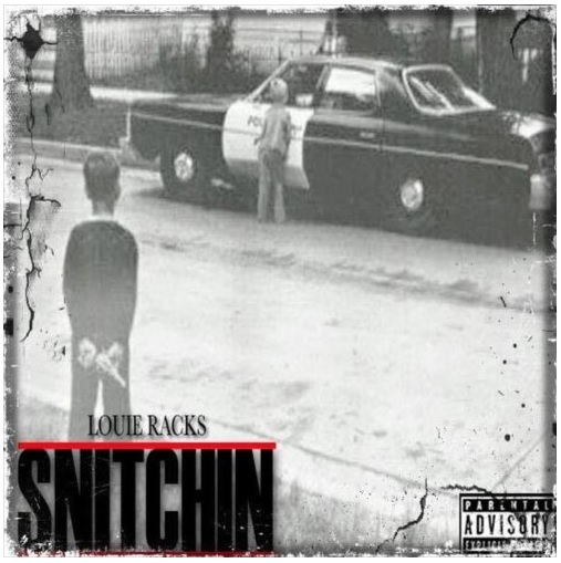 """LOUIE RACKS releases new banger """"Snitchin"""" [Includes Interview]"""