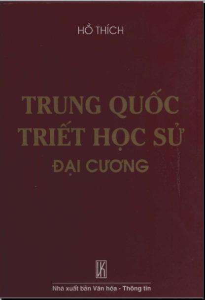 Hồ Thích - Trung Quốc triết học sử đại cương (Download)