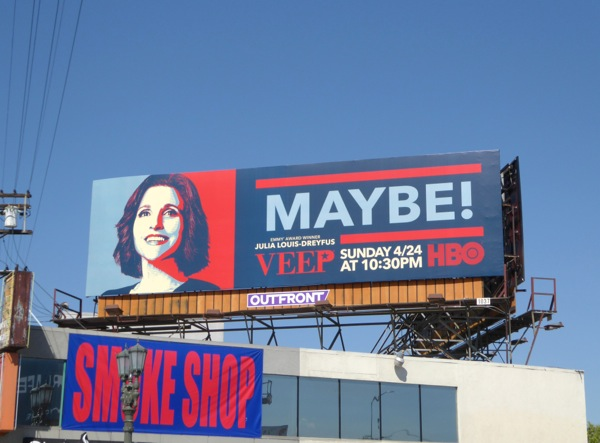 Veep Maybe billboard