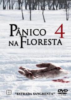 Baixar Torrent Pânico na Floresta 4 - Estrada Sangrenta Download Grátis