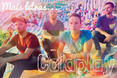 Mais Letras Coldplay